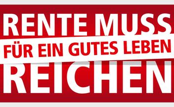 Logo Claim DGB-Rentenkampagne: Rente muss für ein gutes Leben reichen